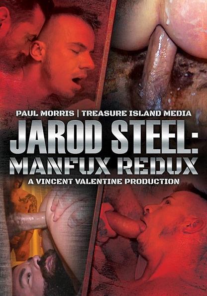 JAROD STEEL: MANFUX REDUX
